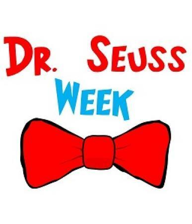 Dr. Seuss Week February 25 - March 1